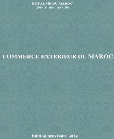 Rapport Annuel de l'Office des Changes sur le Commerce Extérieur du Maroc- 2014